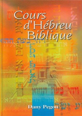 Cours dHébreu Biblique Dany Pegon