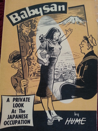 Babysan A Private Look At The Japanese Occupation  by  Bill Hume