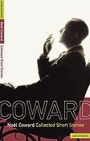 Collected Stories Noel Coward  by  Noël Coward