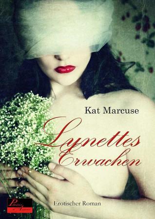 Lynettes Erwachen Kat Marcuse