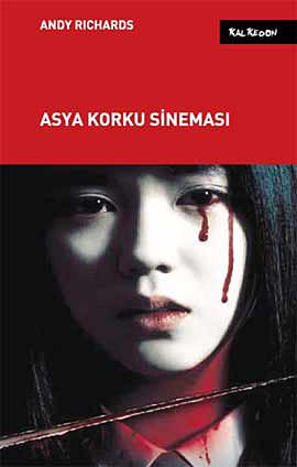 Asya Korku Sineması  by  Andy Richards