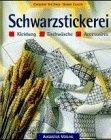 Schwarzstickerei. Kleidung. Tischwäsche. Accessoires.  by  Christine Stettner