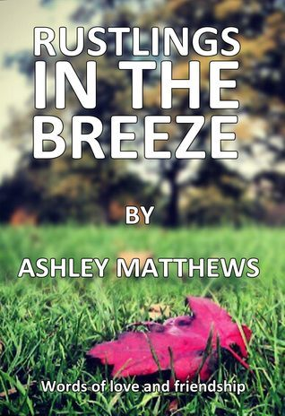 Rustlings In The Breeze Ashley Matthews