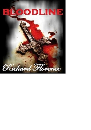 Blood Line (The Devils Creation 1)  by  Richard Florence