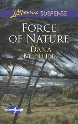 Force of Nature Dana Mentink