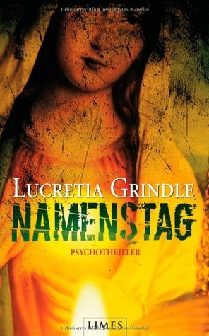 Namenstag  by  Lucretia Grindle
