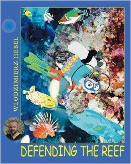 Defending the Reef Wlodzimierz Hebel