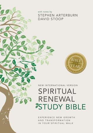 NIV, Spiritual Renewal Study Bible, Hardcover: Experience New Growth and Transformation in Your Spiritual Walk Steve Arterburn