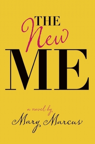 The New Me  by  Mary Marcus