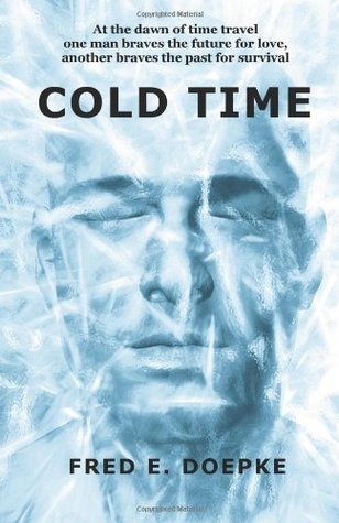 Cold Time Fred E. Doepke