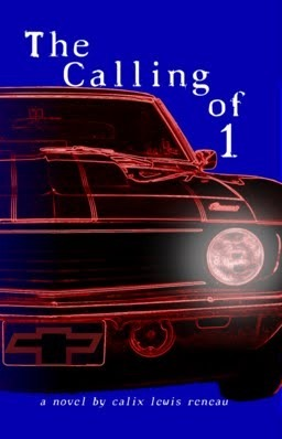 The Calling of 1  by  Calix Lewis Reneau