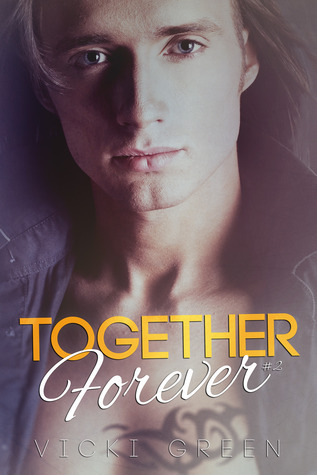 Together Forever (Forever, #2)  by  Vicki Green