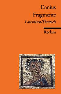 Fragmente. Lateinisch/Deutsch  by  Ennius