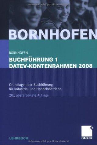 Losungen Zum Lehrbuch Buchfuhrung 2 Datev-Kontenrahmen 2012: Mit Zusatzlichen Prufungsaufgaben Und Losungen Manfred Bornhofen