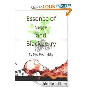 Essence of Sageand Blackberry  by  Dea Podhajsky