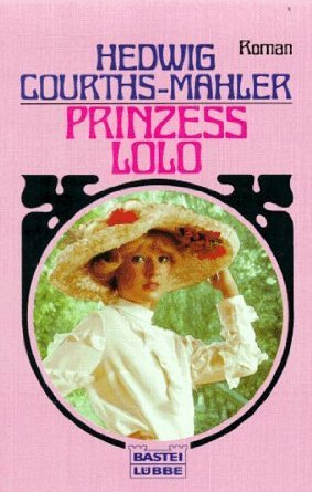 Prinzess Lolo  by  Hedwig Courths-Mahler