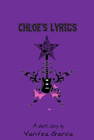 Chloes Lyrics Yaritza Garcia