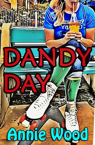 Dandy Day Annie  Wood