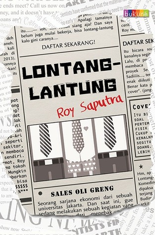 Lontang-Lantung  by  Roy Saputra