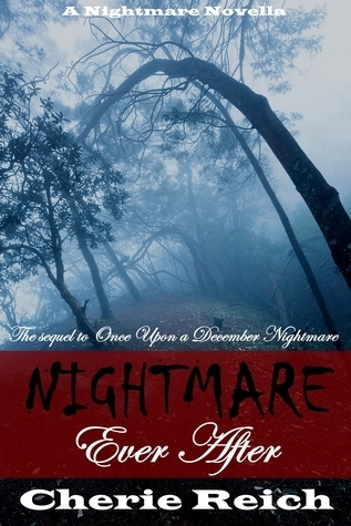Nightmare Ever After (Nightmare, #2) Cherie Reich