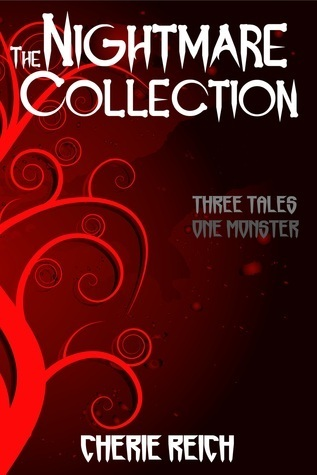 The Nightmare Collection (Nightmare, #1-2)  by  Cherie Reich