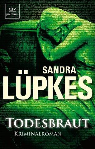 Todesbraut Sandra Lüpkes