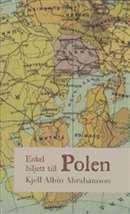 Enkel biljett till Polen Kjell Albin Abrahamson