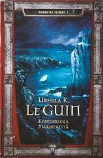 Kertomuksia Maamereltä (Maameren tarinat, #5) Ursula K. Le Guin