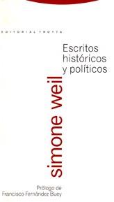 Escritos históricos y políticos  by  Simone Weil
