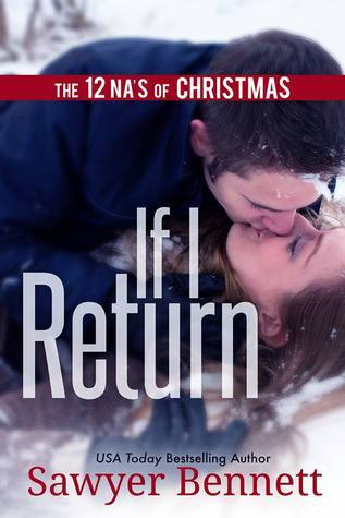 If I Return (The 12 NAs of Christmas)  by  Sawyer Bennett