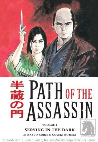 Path of the Assasin vol 1 : Serving in the dark  by  Kazuo Koike