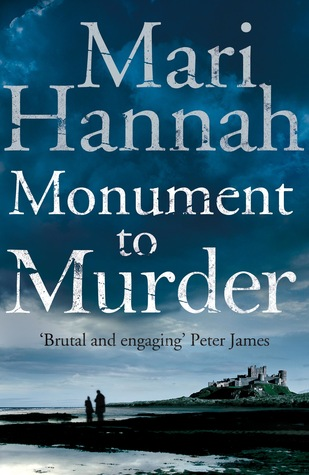 Monument To Murder (DCI Kate Daniels, #4)  by  Mari Hannah