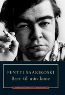 Brev til min kone  by  Pentti Saarikoski
