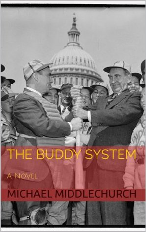 The Buddy System  by  Michael Middlechurch