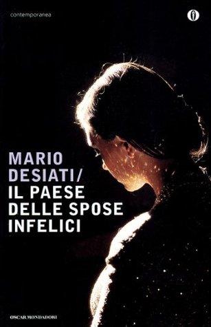 Il paese delle spose infelici Mario Desiati