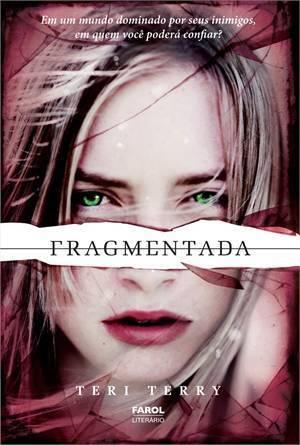 Fragmentada (Slated, #2) Teri Terry