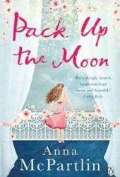 Pack Up The Moon Anna McPartlin