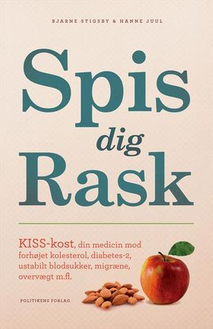 Spis dig rask  by  Bjarne Stigsby