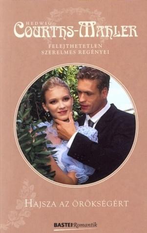 Hajsza az örökségért (HCM zsebkönyvek #16) Hedwig Courths-Mahler