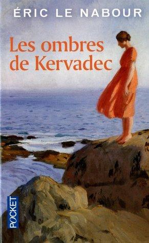 Les Ombres de Kervadec  by  Eric Le Nabour