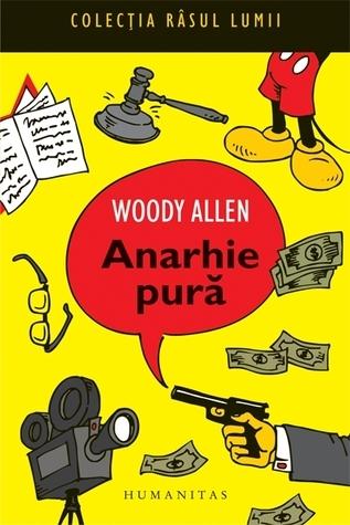 Anarhie pura Woody Allen