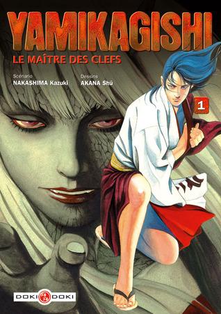 Yamikagishi, Le Maître Des Clefs 1 Kazuki Nakashima