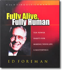 Fully Alive Fully Human  by  Ed Foreman