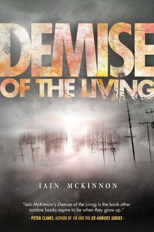 Demise of the Living (Domain of the Dead #3)  by  Iain McKinnon