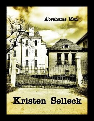 Abrahams Men (Birch Harbor, #2) Kristen Selleck