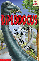 Diplodocus   The Dinosaur With The Looong Neck (Now You Know S.) Helen Greathead