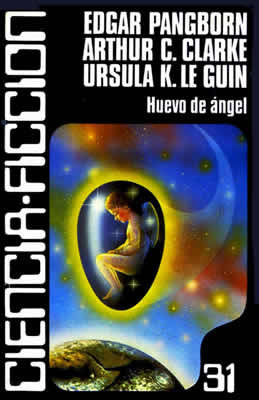 Huevo de ángel (# 31)  by  Edgar Pangborn