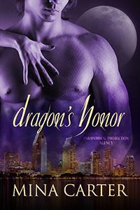 Dragons Honor (Paranormal Protection Agency, #6)  by  Mina Carter
