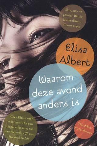 Waarom deze avond anders is Elisa Albert