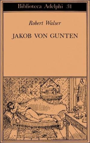 Jakob von Gunten. Un diario Robert Walser